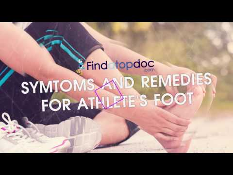 Athlete's Foot: Symptoms and Remedies
