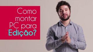 #23 Como montar um PC para Edição?   Dica de Fotografia com Lucas Cavalheiro #DicasDoLucas