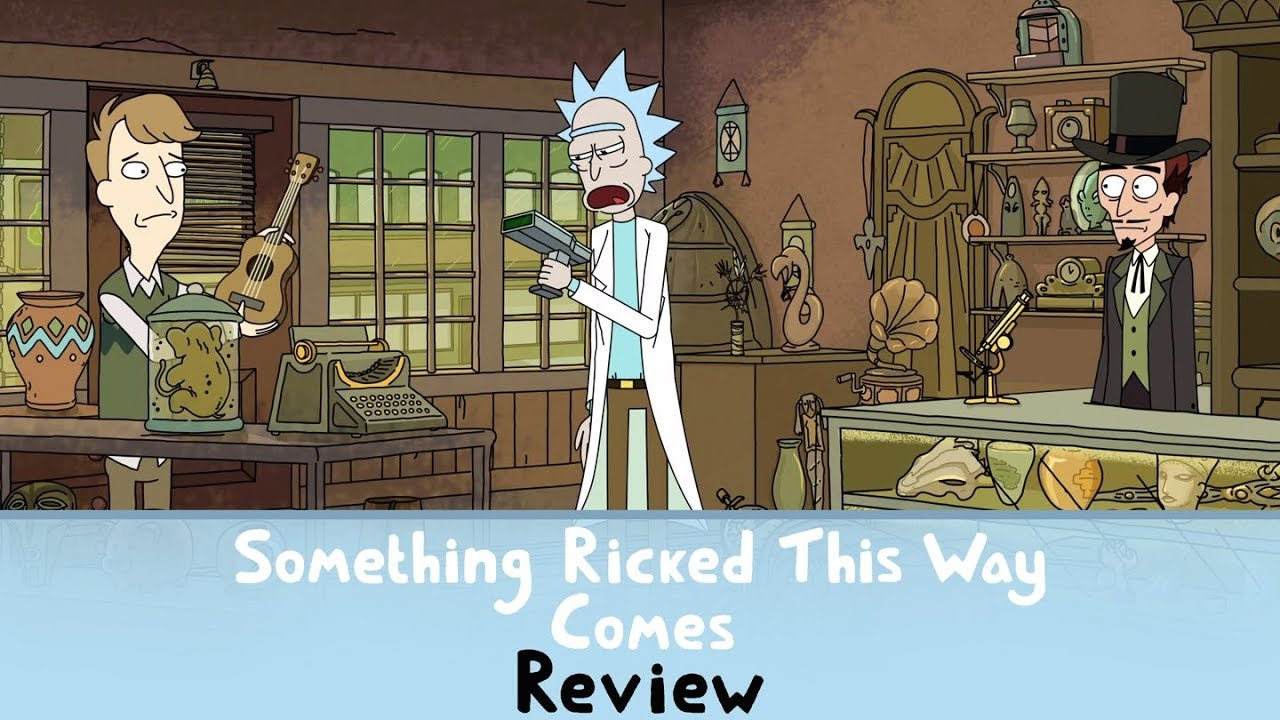 Rick Morty S01e09 Something Ricked This Way Comes Review Youtube
