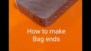 #53 How to make Bag Ends for a knitted bag