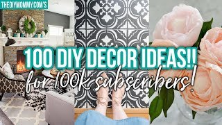 100 DIY DECOR IDEAS for 100K SUBSCRIBERS!