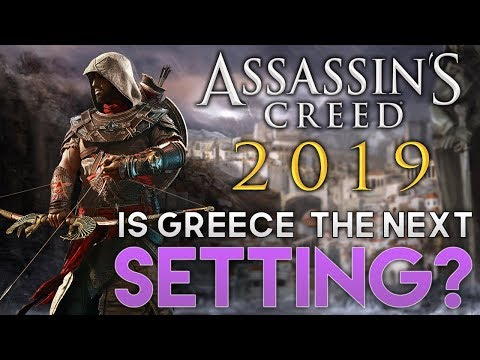 Assassin's Creed: The Truth Episode 21 - AC Game in 2019 Set in Ancient Greece?
