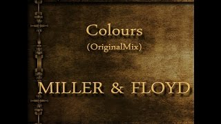 Colours - MILLER & FLOYD (OriginalMix) (1999)