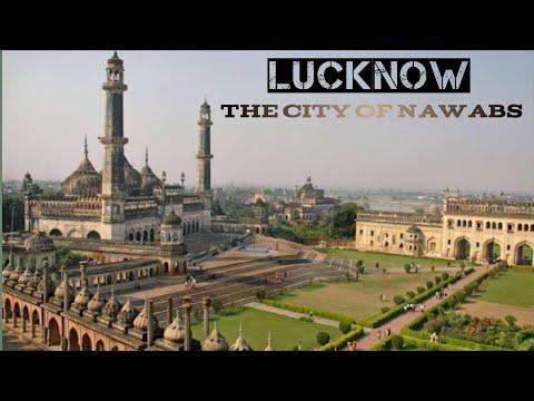 LUCKNOW CITY FACTS || यह हमारी लखनऊ है | The City Of Nawab 2018 |