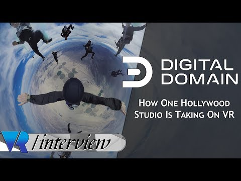Digital Domain: How One Of Hollywood's Most Influential VFX Companies Is Taking On VR