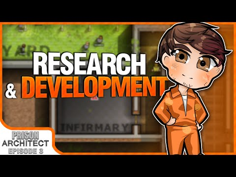RESEARCH & DEVELOPMENT | Prison Architect [#3]