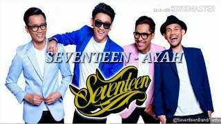 SEVENTEEN - AYAH (LAGU & LIRIK)