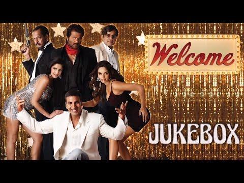 Welcome Jukebox | Akshay Kumar | Katrina Kaif | Anil Kapoor | Nana Patekar