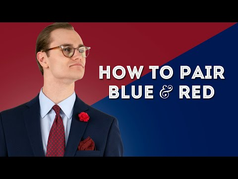 How To Pair Blue & Red - Color Combinations For Smart Menswear Outfits