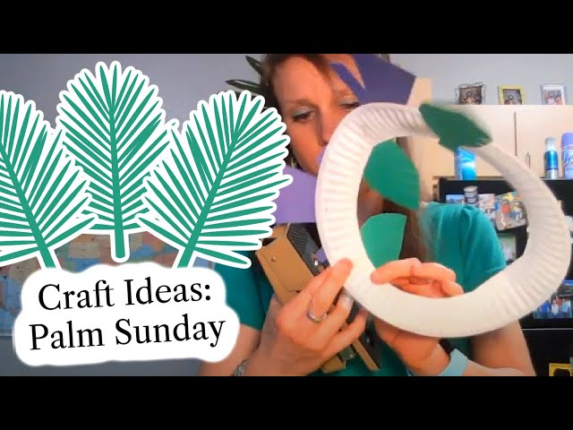 Bible Craft Ideas: Palm Sunday (Mark 11:1-11 or John 12:12-16) Sunday School Crafts March 28, 2021