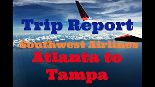 Trip Report: Southwest Airlines from Atlanta to Tampa
