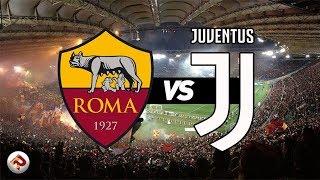 ROMA Juve   Diretta LIVE (Serie A)
