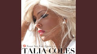 talia coles — Never See You Again (feat. KO Stiggity) [Razor N Guido Mix Show Edit]