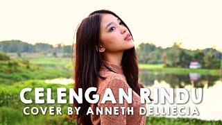 Gambar cover CELENGAN RINDU (FIERSA BESARI) COVER BY ANNETH DELLIECIA