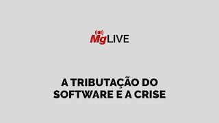 A Tributação do Software e a Crise