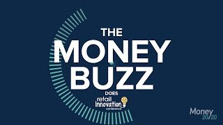 Money 20/20 | The Money Buzz| Retail Innovation Conference