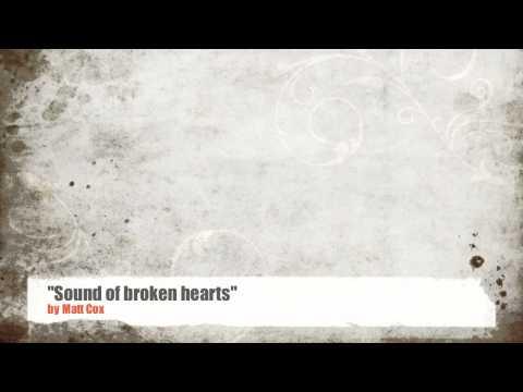 Sound of broken hearts