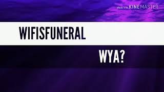 Wifisfuneral Ft Ugly God Wya Insstrumental