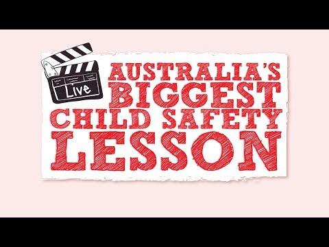 Australia's Biggest Child Safety Lesson 2017