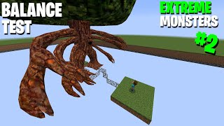 Minecraft Balance Test  ( EXTREME MONSTERS ) part 2