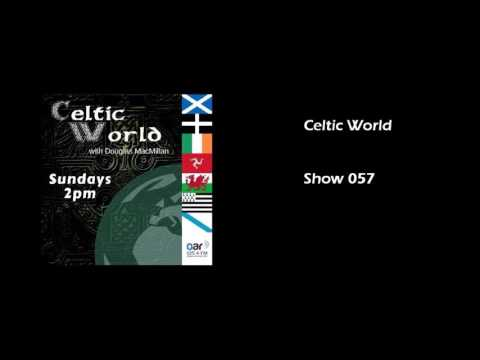 Celtic World   Show 057