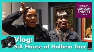 Six The Musical - House Of Holbein Tour