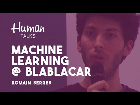 Recommendations basés sur du Machine Learning chez BlaBlaCar par Romain Serres