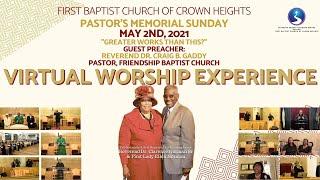 May 2nd, 2021: Virtual Worship Experience: Pastor's Memorial Sunday