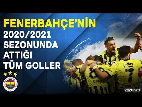 Fenerbahçe   2020/21 Sezonu   Tüm Goller   #SüperLig
