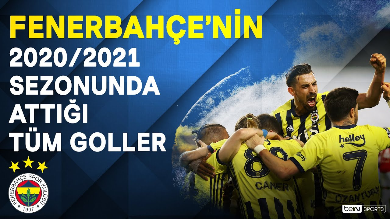 Download Fenerbahçe | 2020/21 Sezonu | Tüm Goller | #SüperLig
