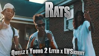 LVSkinny - RATS Ft. Young 2 Liter & Quellz (Official Music Video By Dream Shottz)