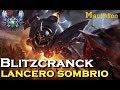 Blitzcrank lancero sombrio   Blitzcranck vs Rakan s7 Supp   MAIN BLITZ!!