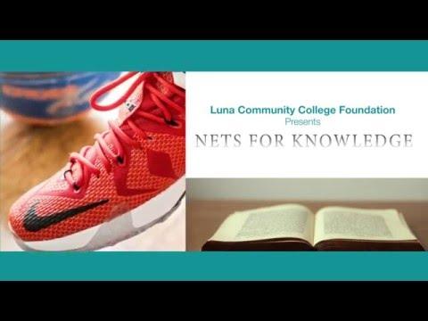 Luna Community College Foundation / Nets For Knowledge Basketball Tournament 2016