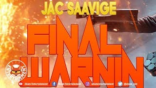 Jac Saavige - Final Warnin - September 2018