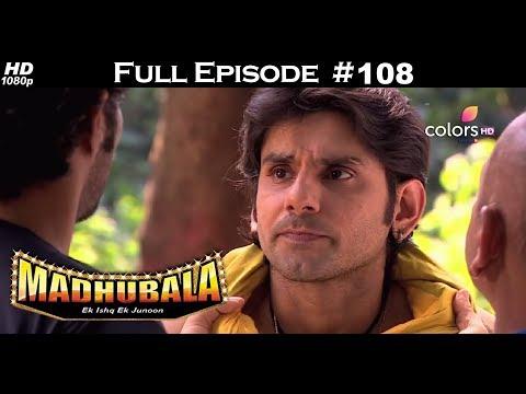 Madhubala - Full Episode 108 - With English Subtitles