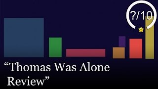 Thomas Was Alone Review (Video Game Video Review)