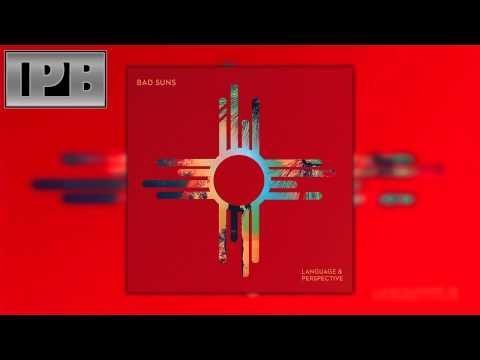 Bad Suns - Mathew James