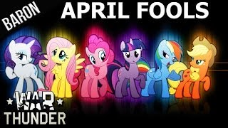 War Thunder PonyLand Airforce - April Fools 2013 - Best April Fools Ever!!!