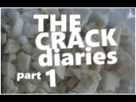 The CRACK Diaries Part 1 (of 3)