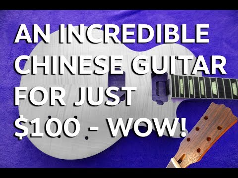 Incredible Chinese Guitar for just 100 Bucks WOW! a Close Up Review tonymckenziecom