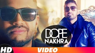 Dope Nakhra (Full Audio) | Sam Sandhu Ft Sukhe Muzical Doctorz | Speed Records