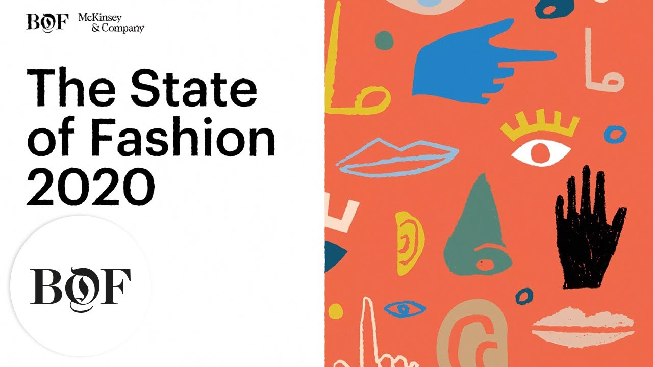 The State of Fashion in 2020 | The Business of Fashion x McKinsey & Company
