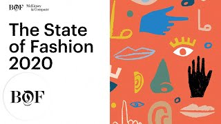 Скачать The State Of Fashion In 2020 The Business Of Fashion X McKinsey Amp Company