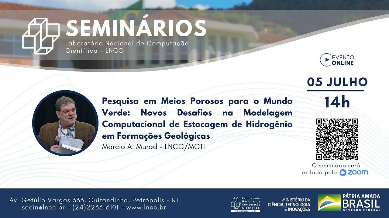 Download 05/07/2021 - Seminário LNCC - Marcio A. Murad (LNCC/MCTI)