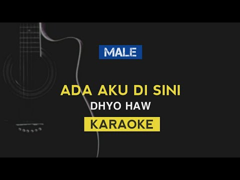 Ada Aku Disini - Dhyo Haw (Karaoke Acoustic) JUST IN COUSTIC