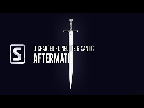 D-Charged ft. Neolite & Xantic - Aftermath