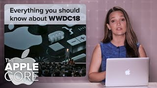 WWDC 2018: iOS 12 features, MacOS and everything you should know (The Apple Core)