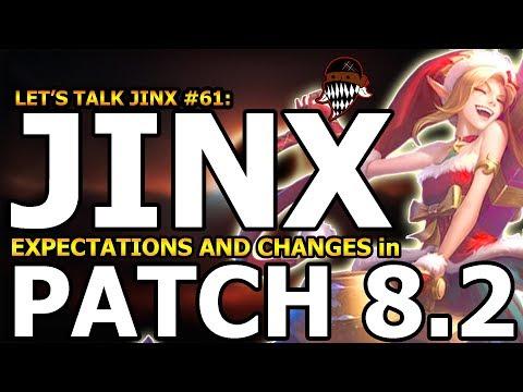 Let's Talk Jinx #61: Jinx Changes in Patch 8.2 Season 8! Jinx OP Again? (League Of Legends)