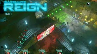 Satellite Reign #1 [Gameplay, PC]