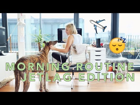 MY MORNING ROUTINE: JET LAG EDITION  AD